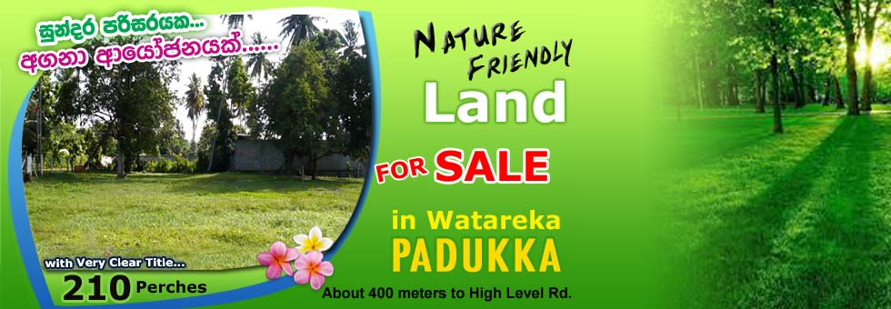 Nature Friendly 210 Perches Land for Sale in Padukka  - Sell Buy
